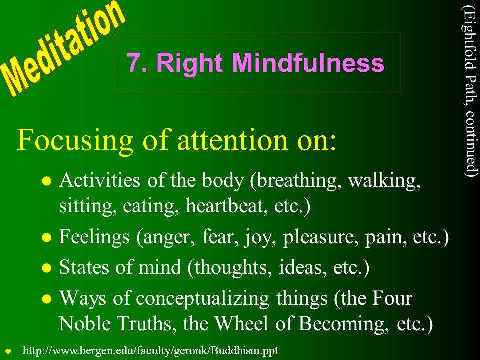 Focusing of attention on: