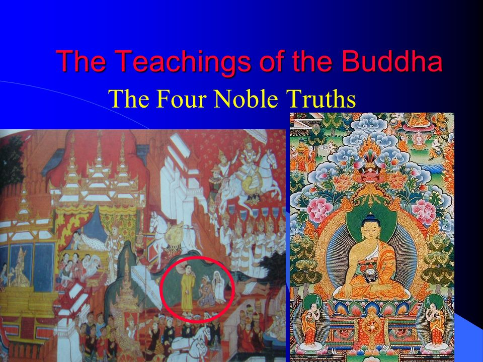 The Teachings of the Buddha