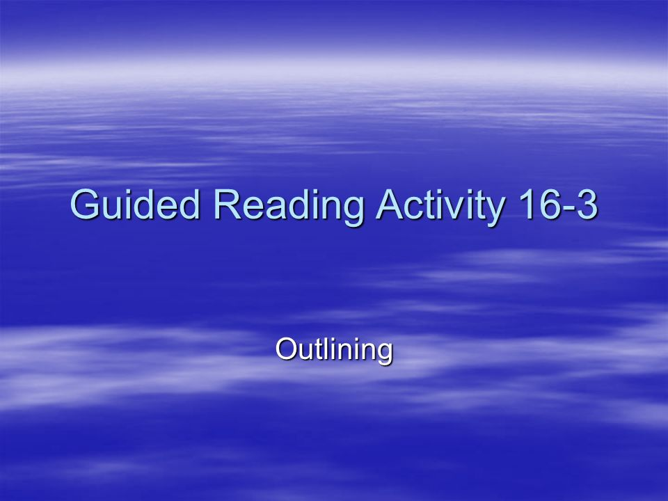 Guided Reading Activity 16-3