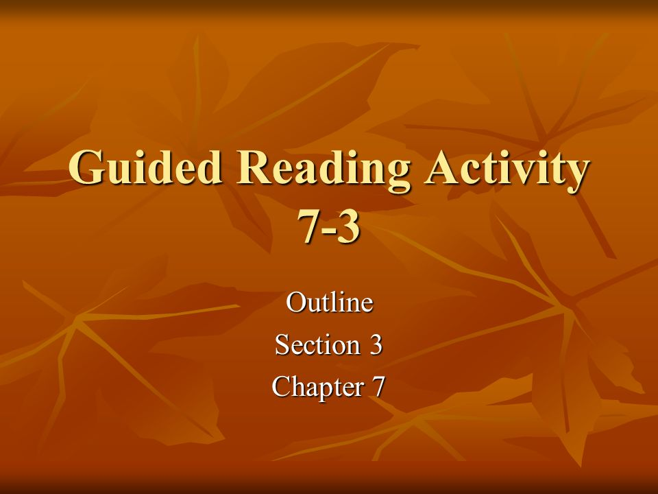 Guided Reading Activity 7-3