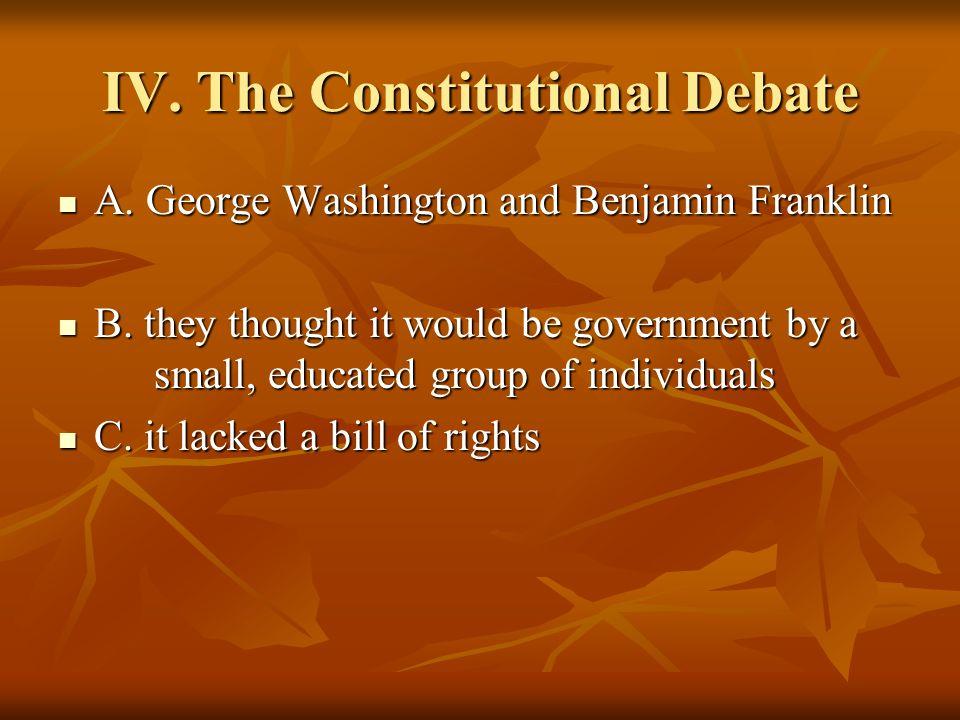 IV. The Constitutional Debate
