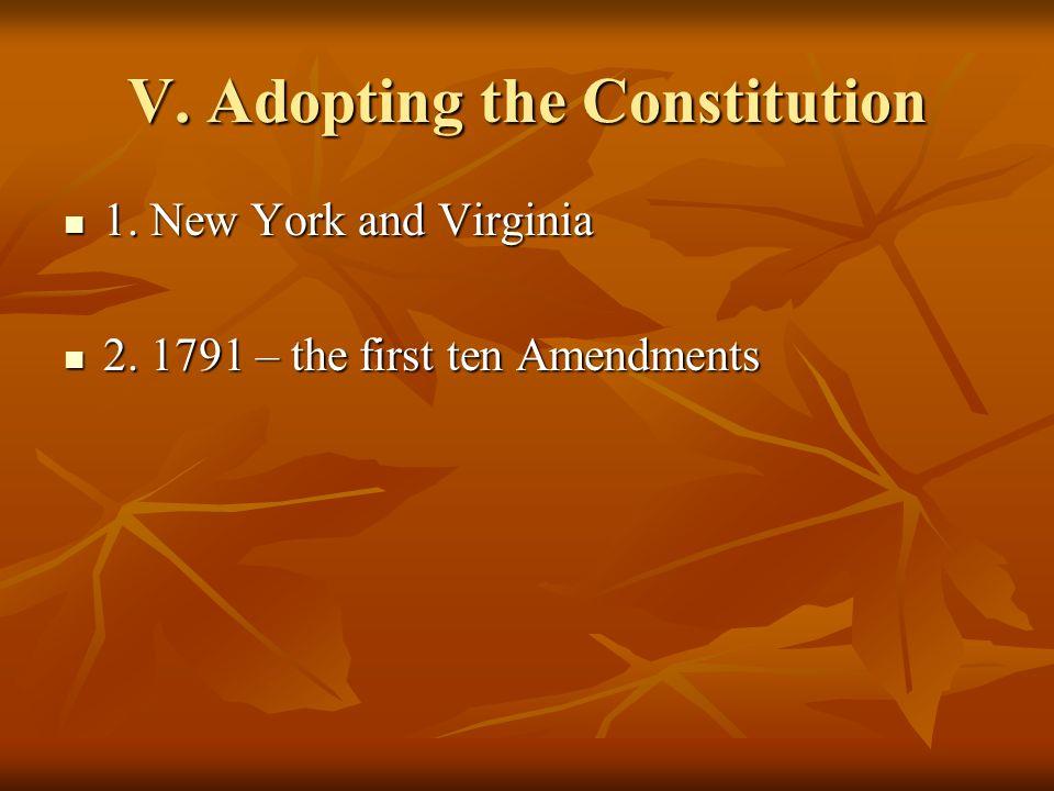 V. Adopting the Constitution