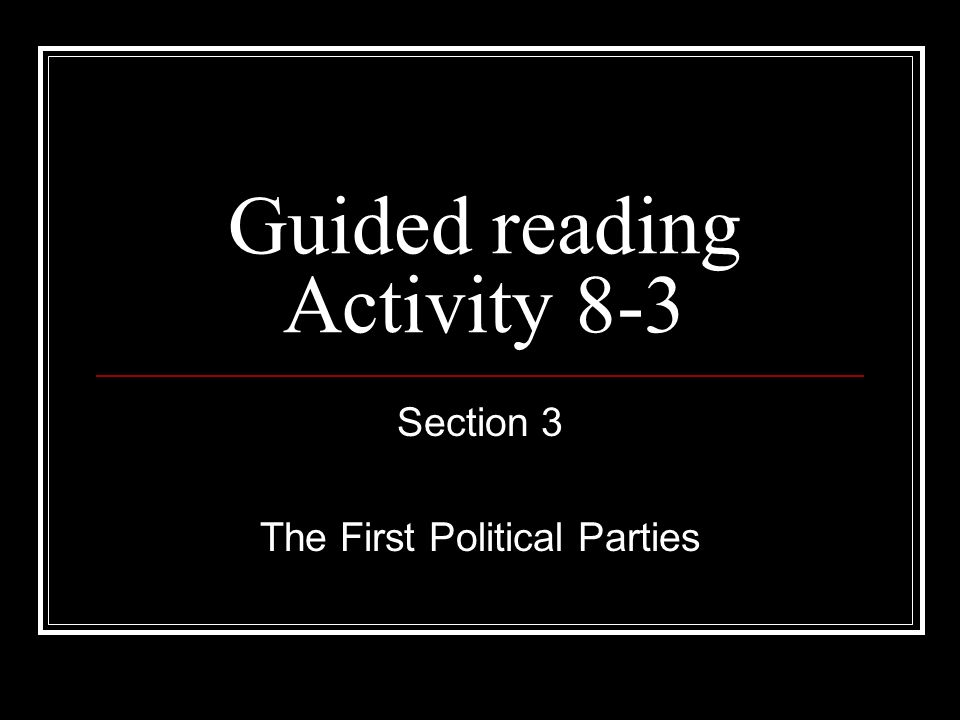 Guided reading Activity 8-3