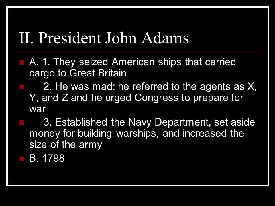 II. President John Adams