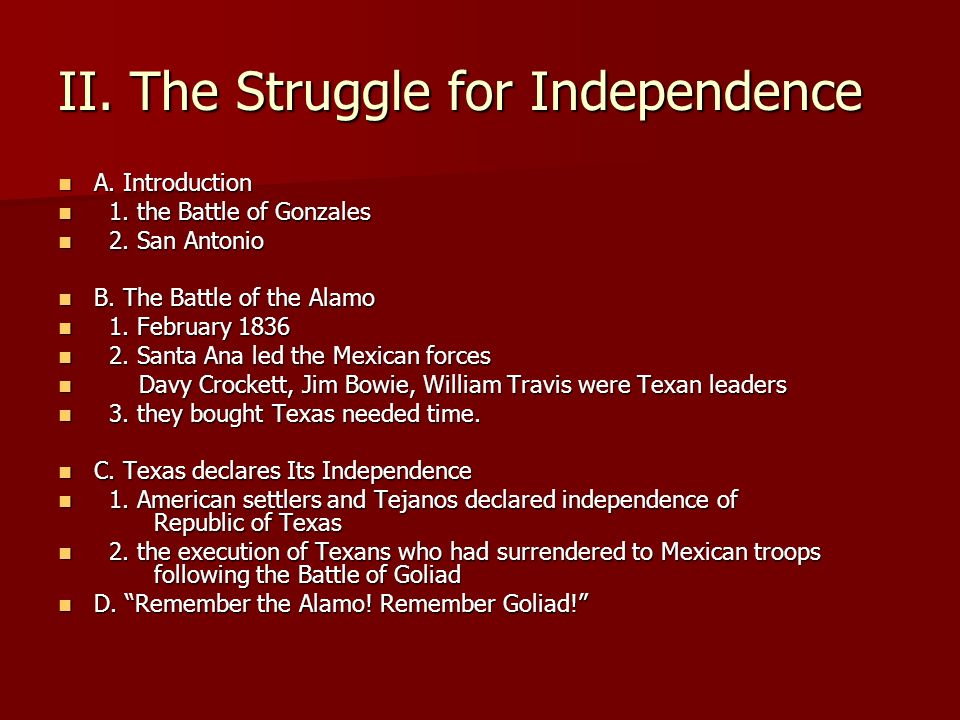 II. The Struggle for Independence