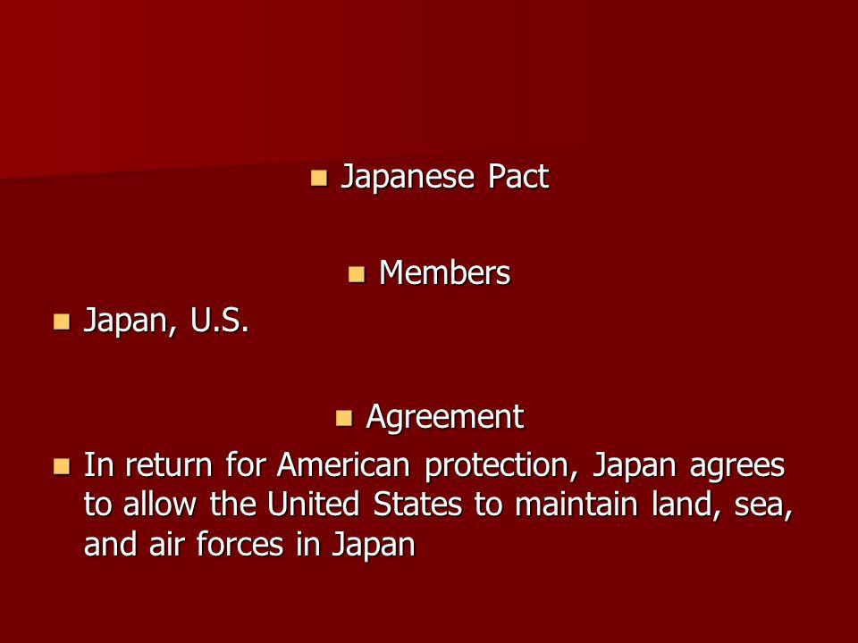 Japanese Pact Members. Japan, U.S. Agreement.