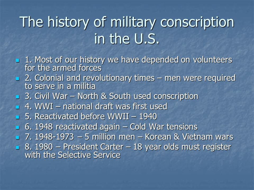 The history of military conscription in the U.S.