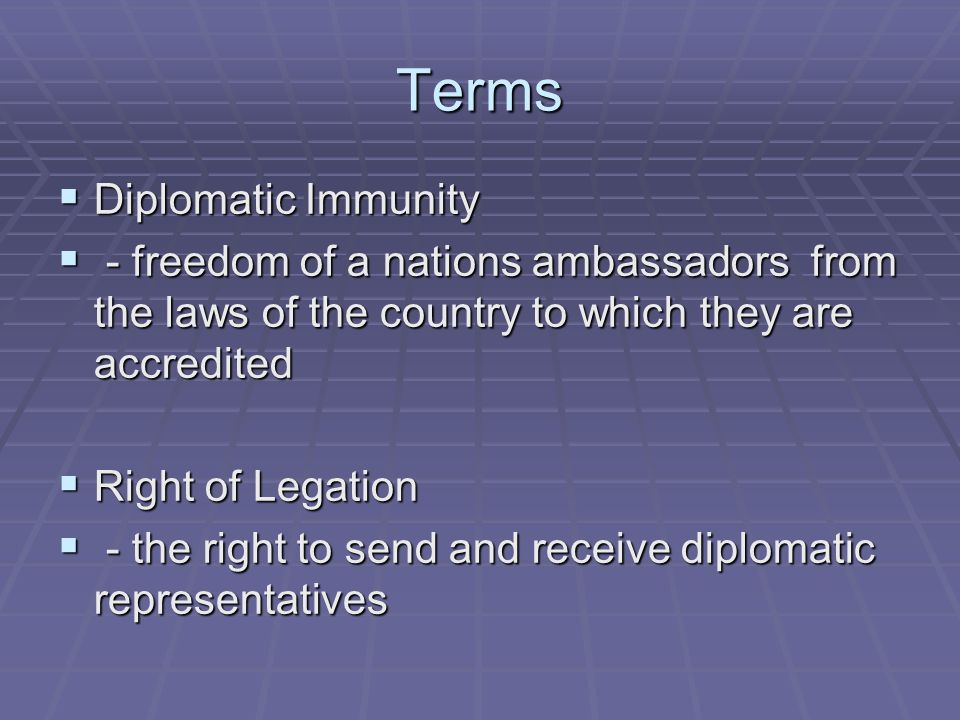 Terms Diplomatic Immunity