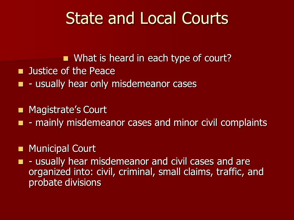 What is heard in each type of court