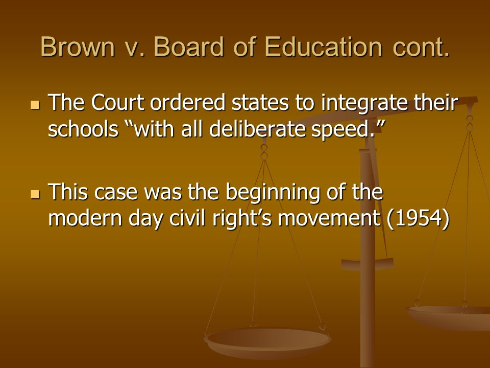 Brown v. Board of Education cont.