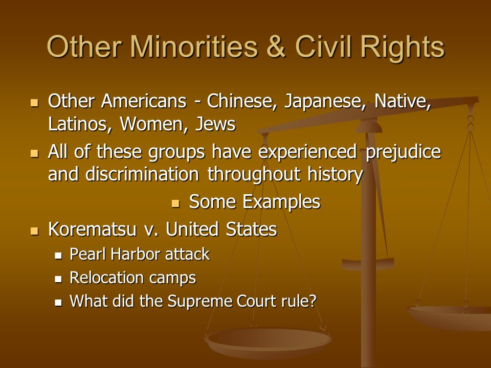 Other Minorities & Civil Rights