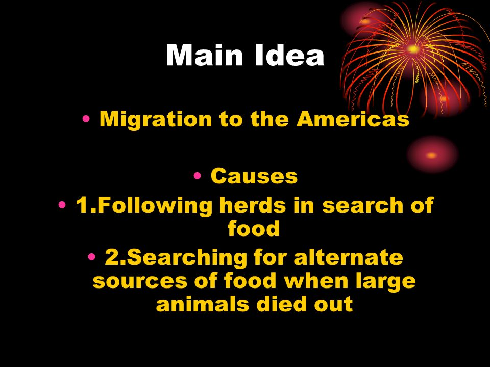Main Idea Migration to the Americas Causes
