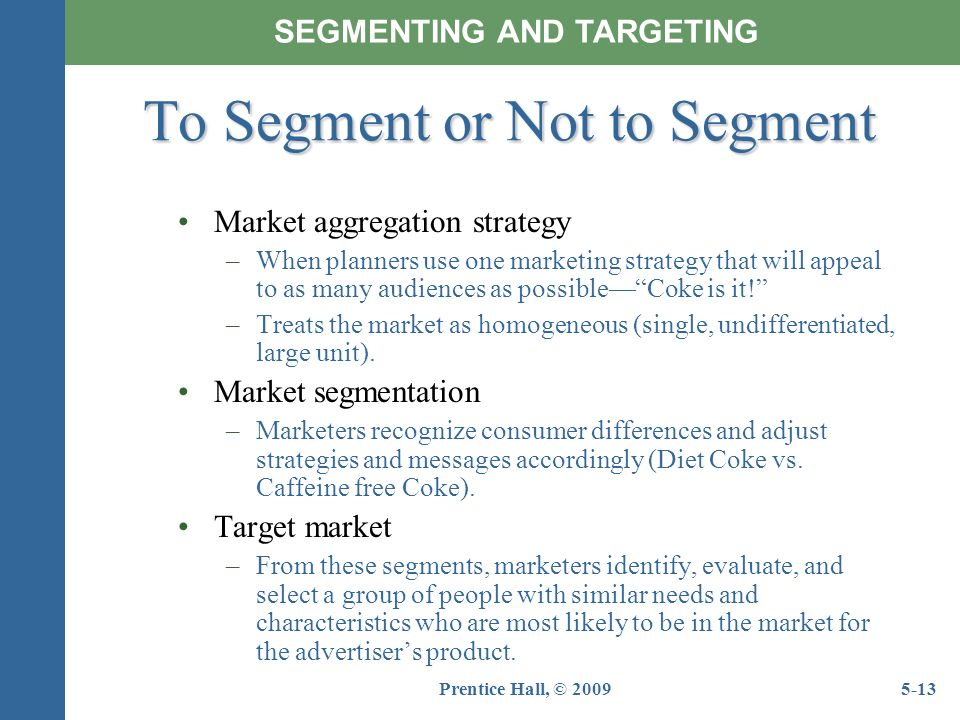 Define Market Segmentation & Targeting