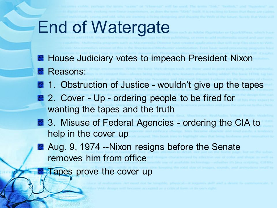End of Watergate House Judiciary votes to impeach President Nixon