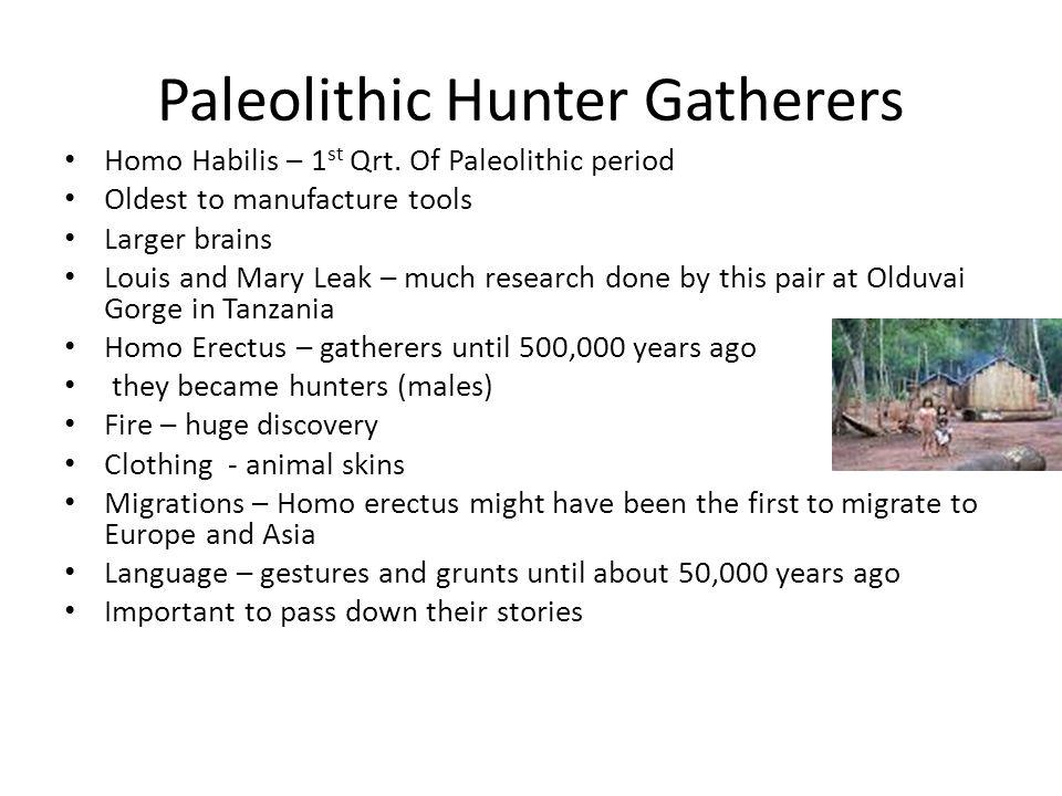 Paleolithic Hunter Gatherers