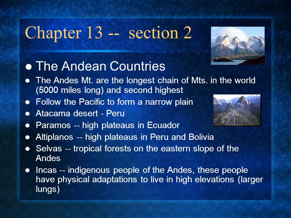 Chapter 13 -- section 2 The Andean Countries