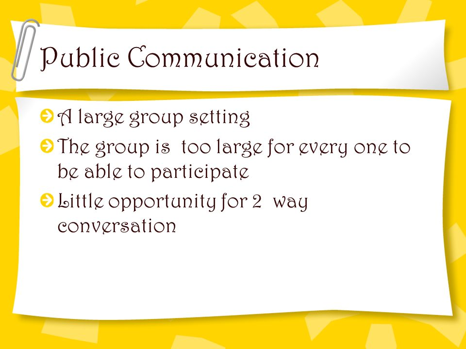 Public Communication A large group setting