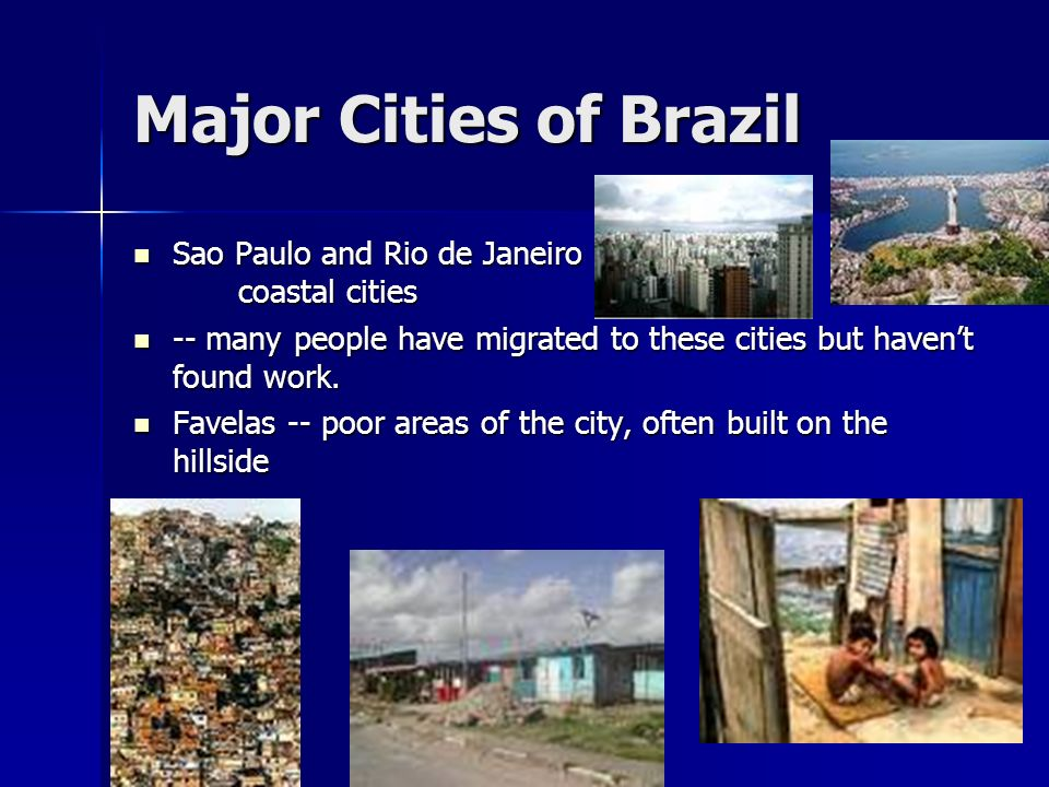 Major Cities of Brazil Sao Paulo and Rio de Janeiro coastal cities