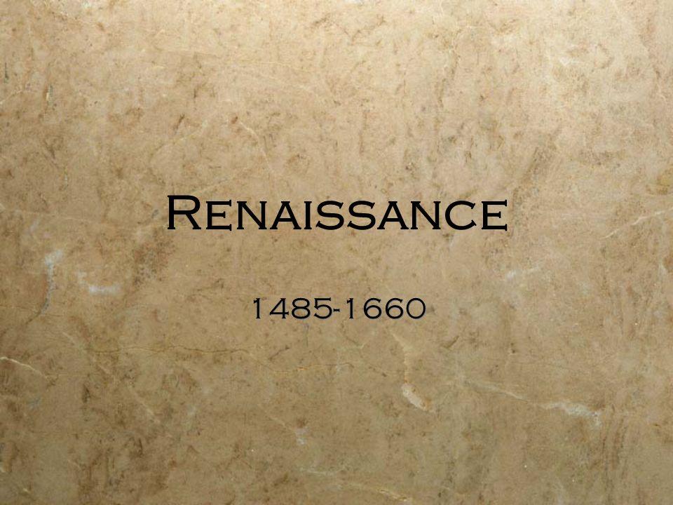 Renaissance 1485-1660