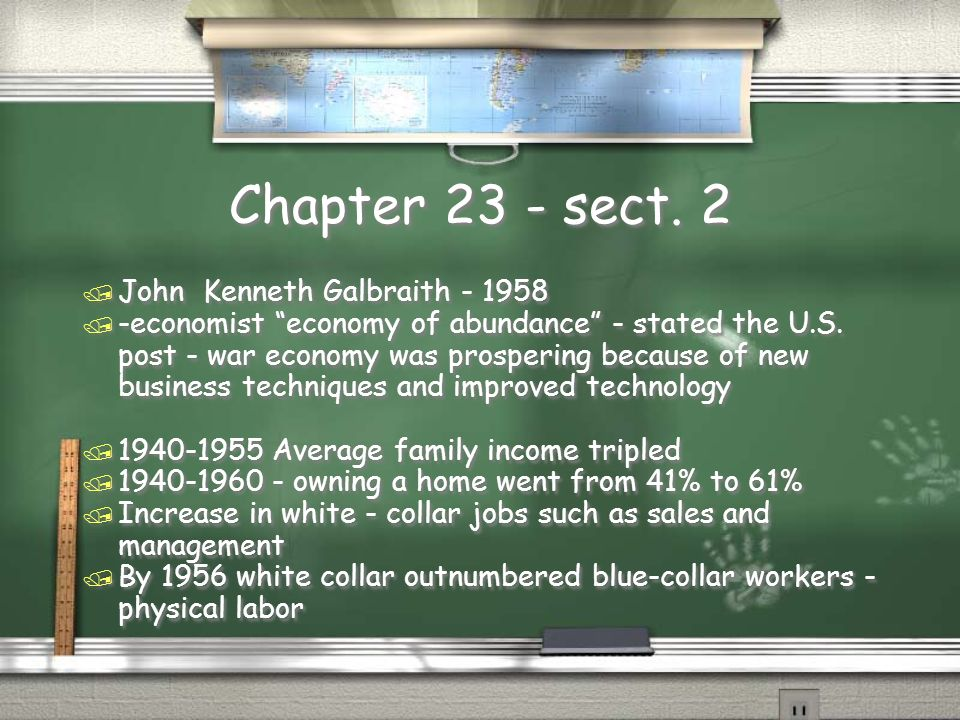 Chapter 23 - sect. 2 John Kenneth Galbraith - 1958