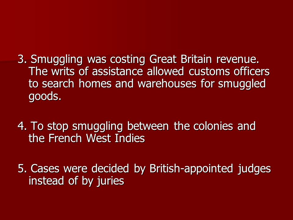 3. Smuggling was costing Great Britain revenue