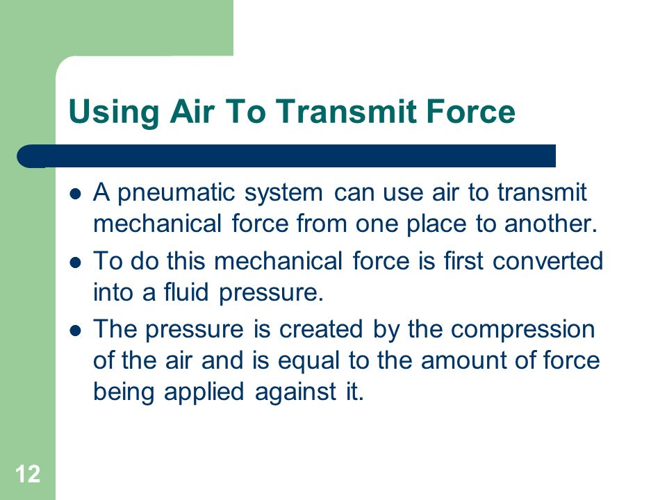 Using Air To Transmit Force