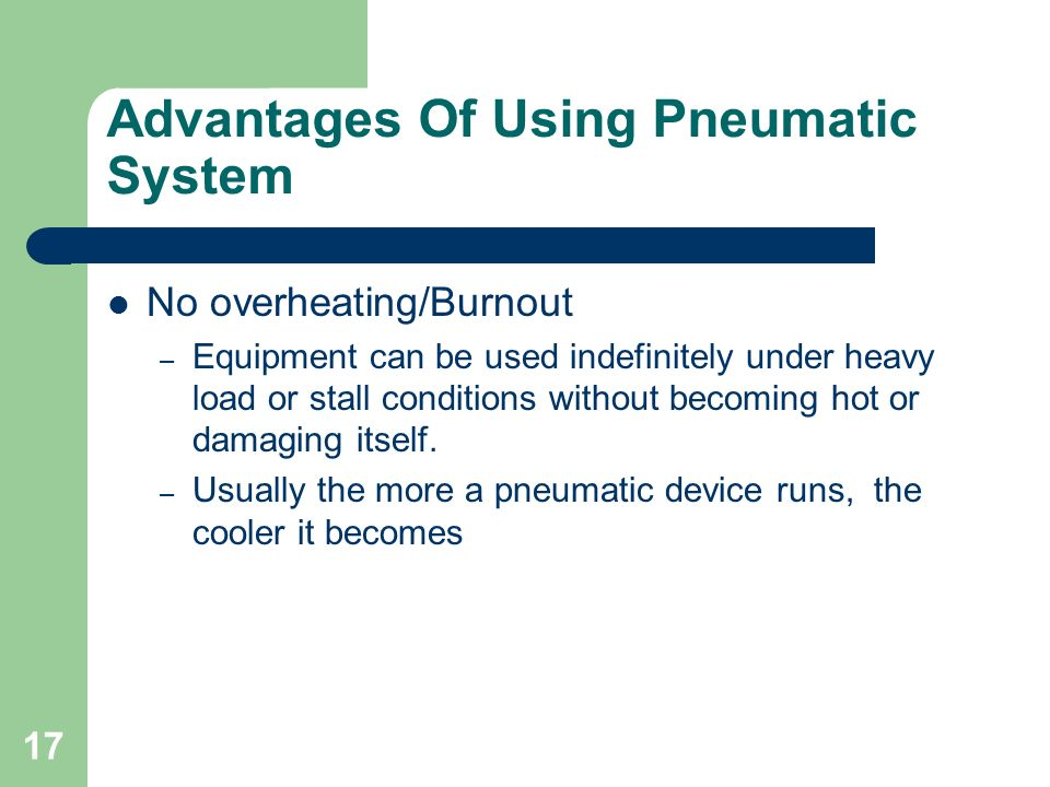 Advantages Of Using Pneumatic System
