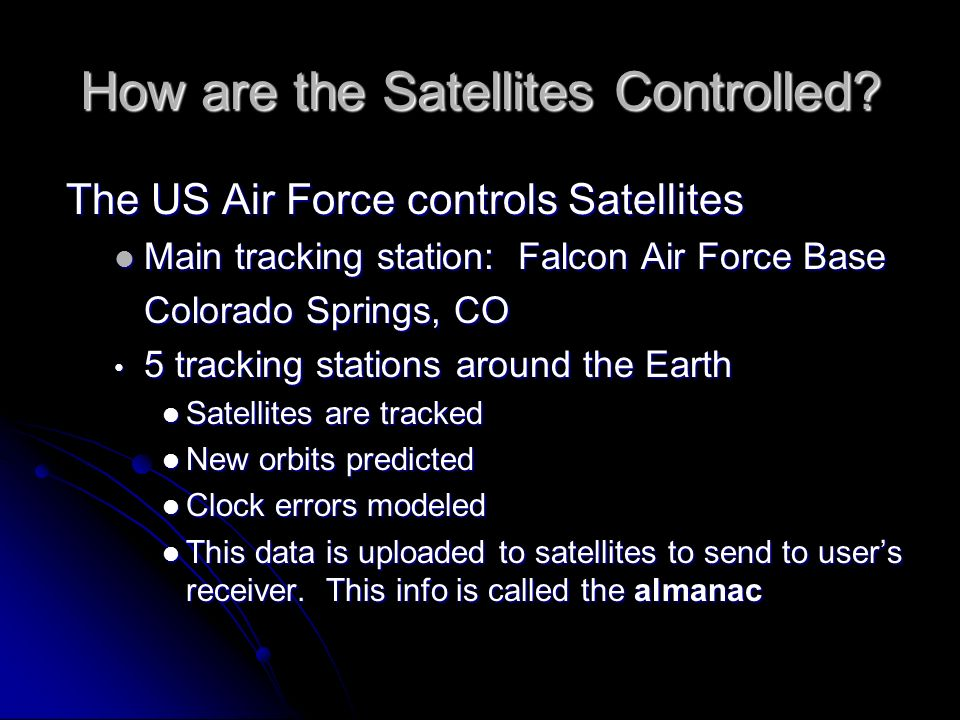 How are the Satellites Controlled