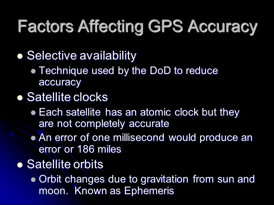Factors Affecting GPS Accuracy