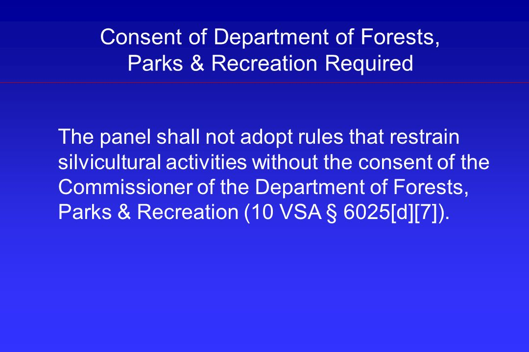 Consent of Department of Forests, Parks & Recreation Required