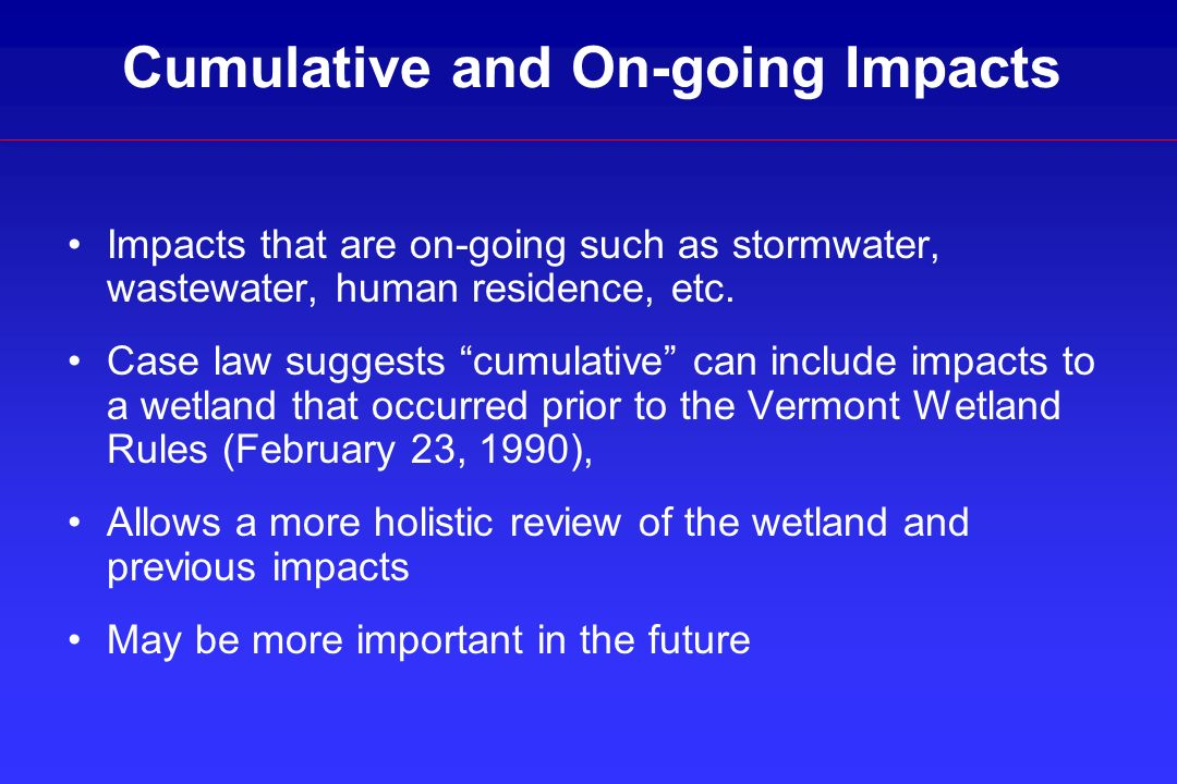 Cumulative and On-going Impacts