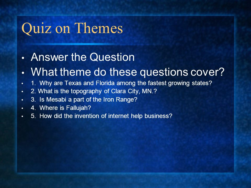 Quiz on Themes Answer the Question