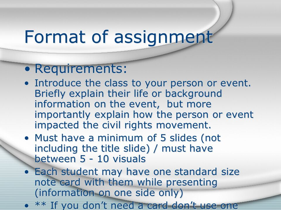 Format of assignment Requirements:
