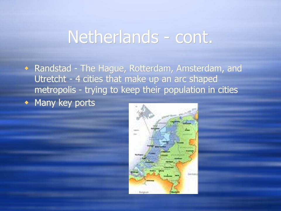 Netherlands - cont.