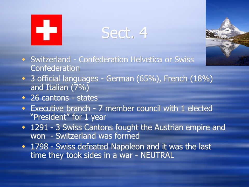 Sect. 4 Switzerland - Confederation Helvetica or Swiss Confederation