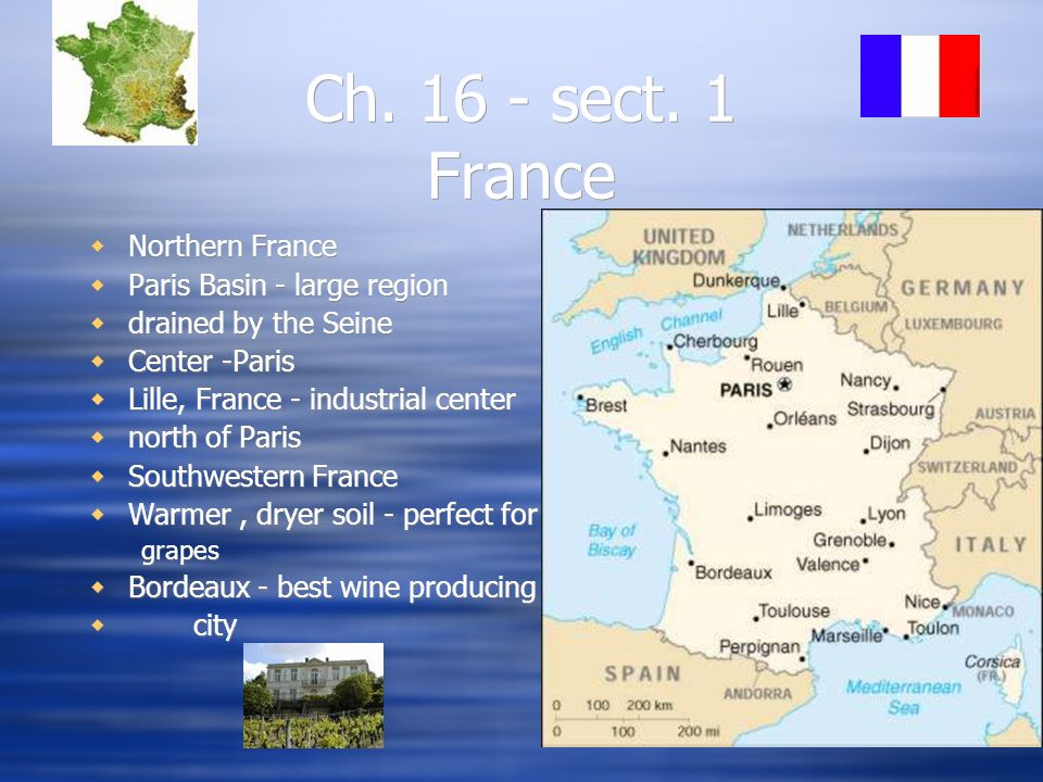 Ch. 16 - sect. 1 France Northern France Paris Basin - large region