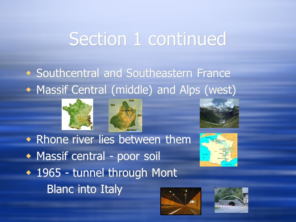 Section 1 continued Southcentral and Southeastern France