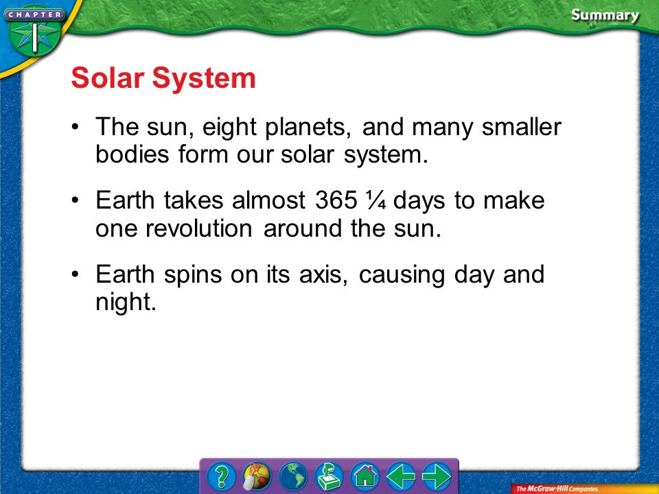 Solar System The sun, eight planets, and many smaller bodies form our solar system.