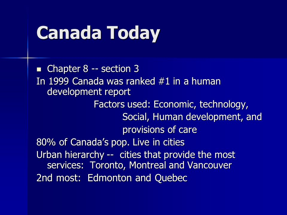 Canada Today 2nd most: Edmonton and Quebec Chapter 8 -- section 3