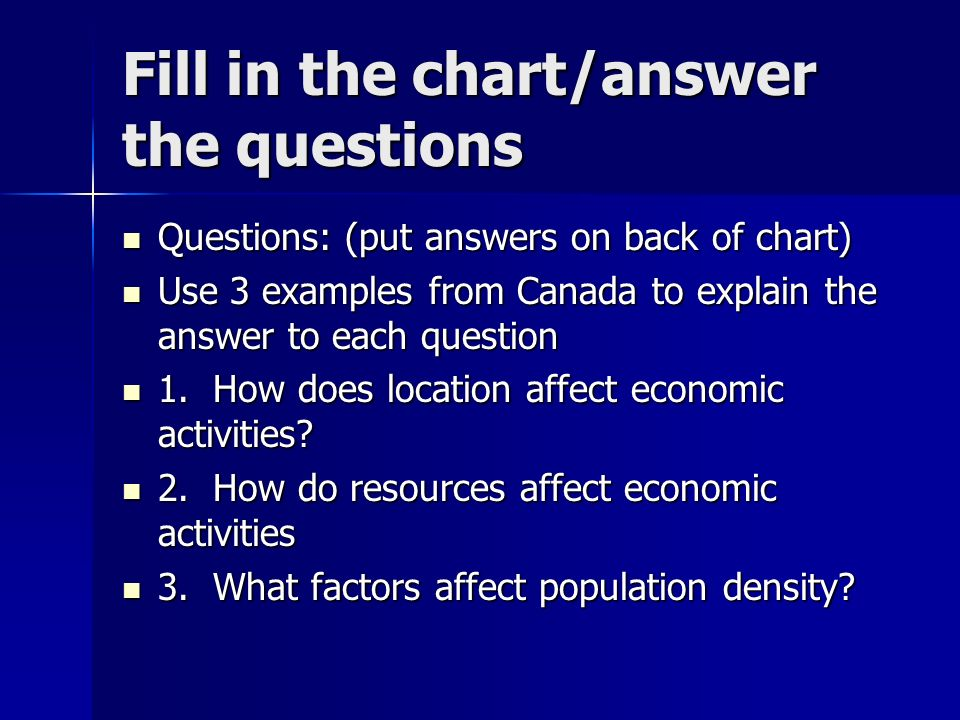 Fill in the chart/answer the questions