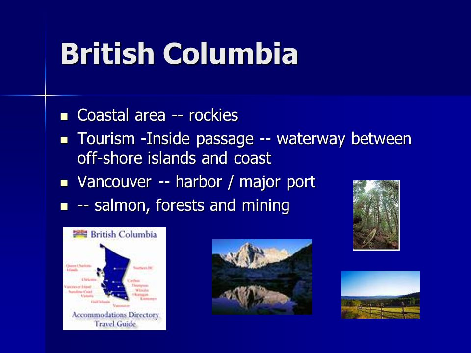British Columbia Coastal area -- rockies