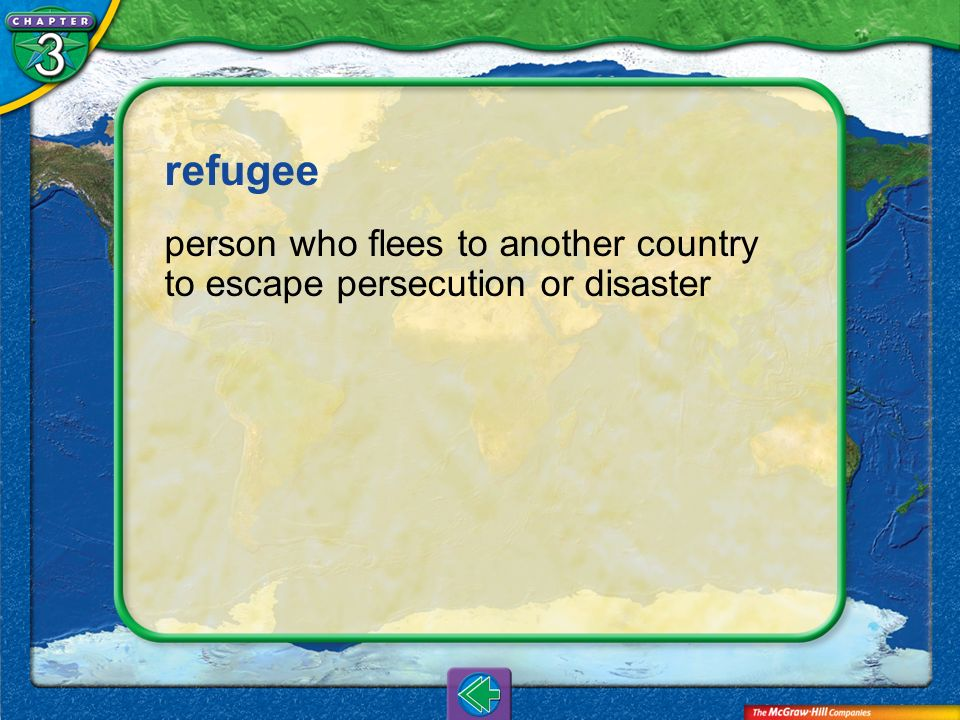 refugee person who flees to another country to escape persecution or disaster Vocab7