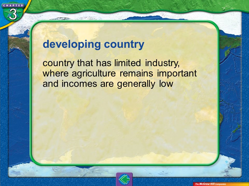 developing country country that has limited industry, where agriculture remains important and incomes are generally low.