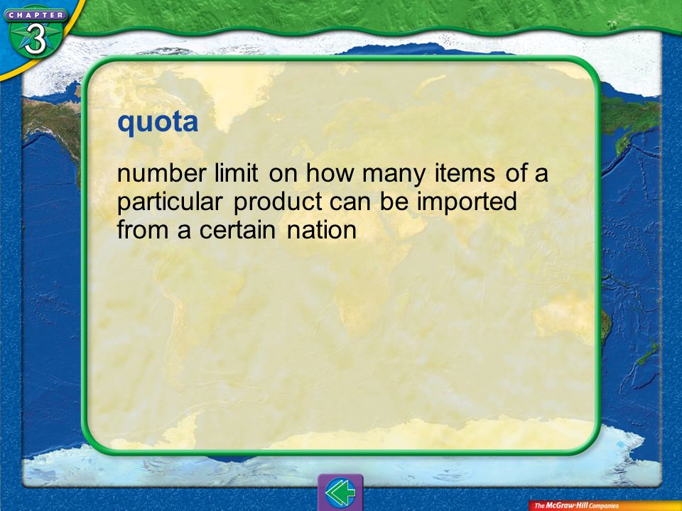 quota number limit on how many items of a particular product can be imported from a certain nation.