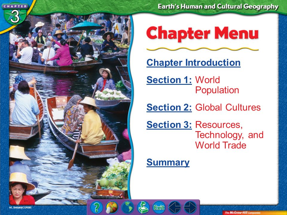 Section 1: World Population Section 2: Global Cultures