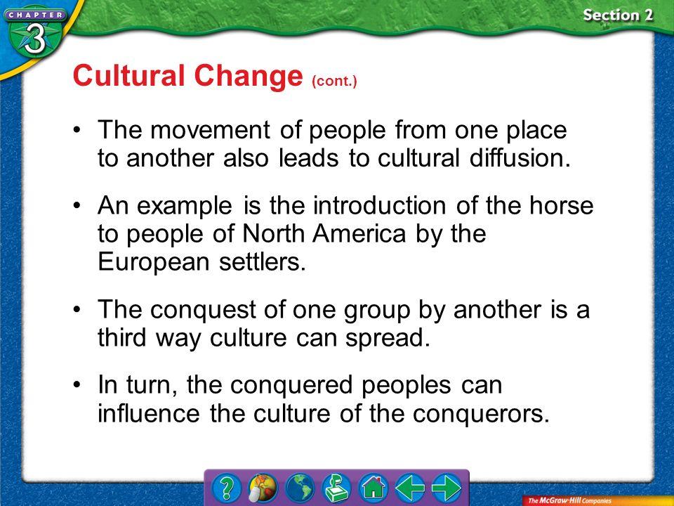 Cultural Change (cont.)