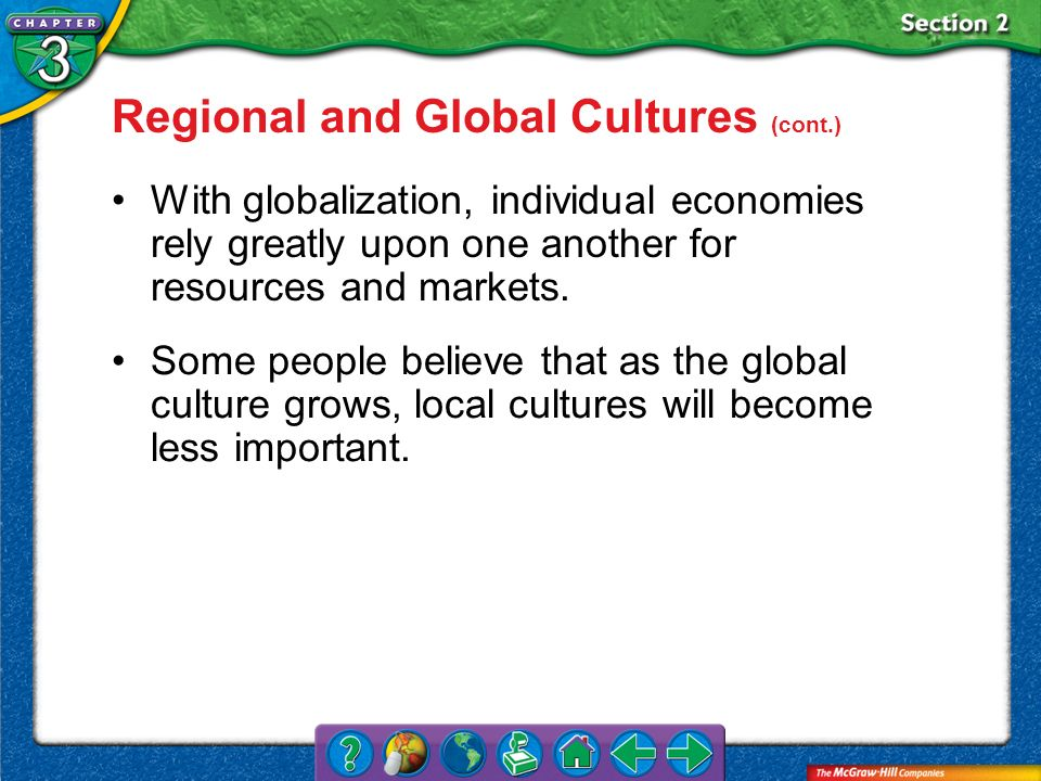 Regional and Global Cultures (cont.)