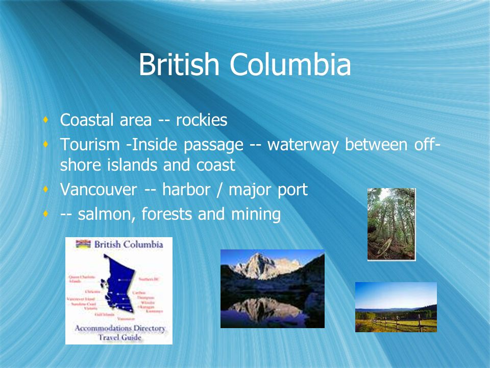 British Columbia Coastal area -- rockies