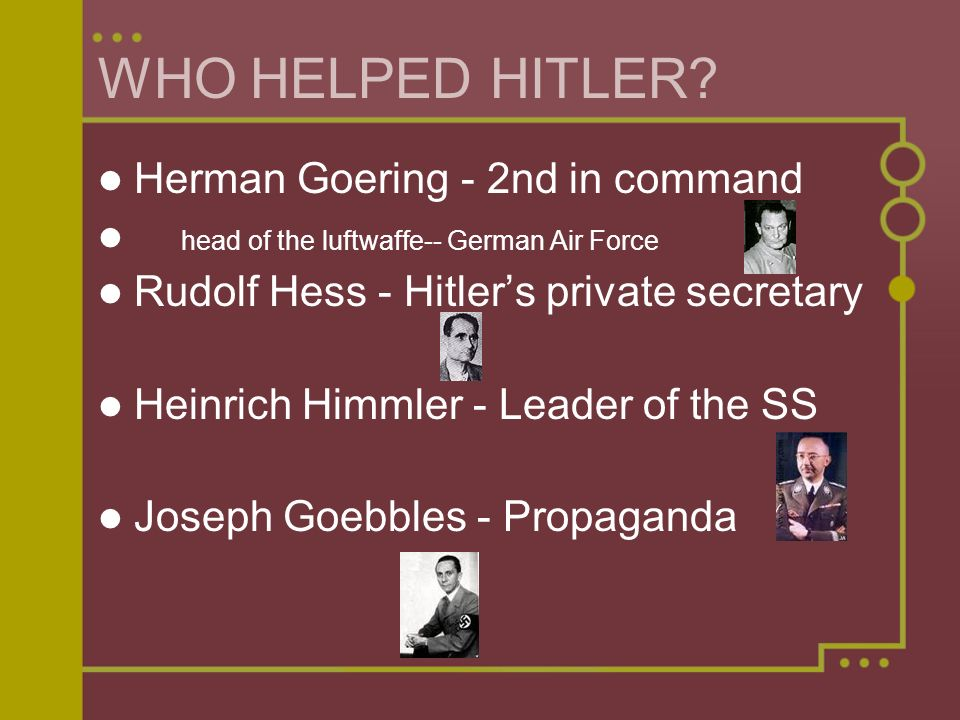 WHO HELPED HITLER Herman Goering - 2nd in command