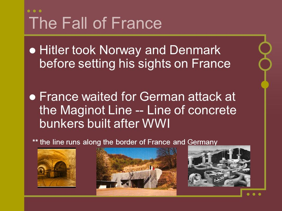 The Fall of France Hitler took Norway and Denmark before setting his sights on France.